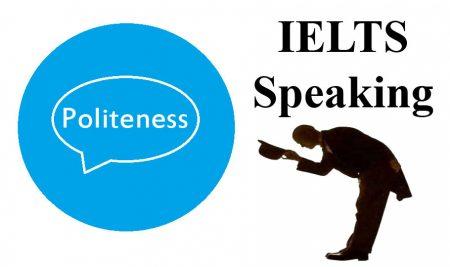 نمونه سوال اسپیکینگ آیلتس همراه با پاسخ – Politeness