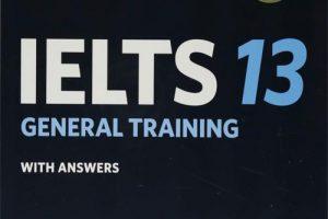 Cambridge IELTS 13 General Training