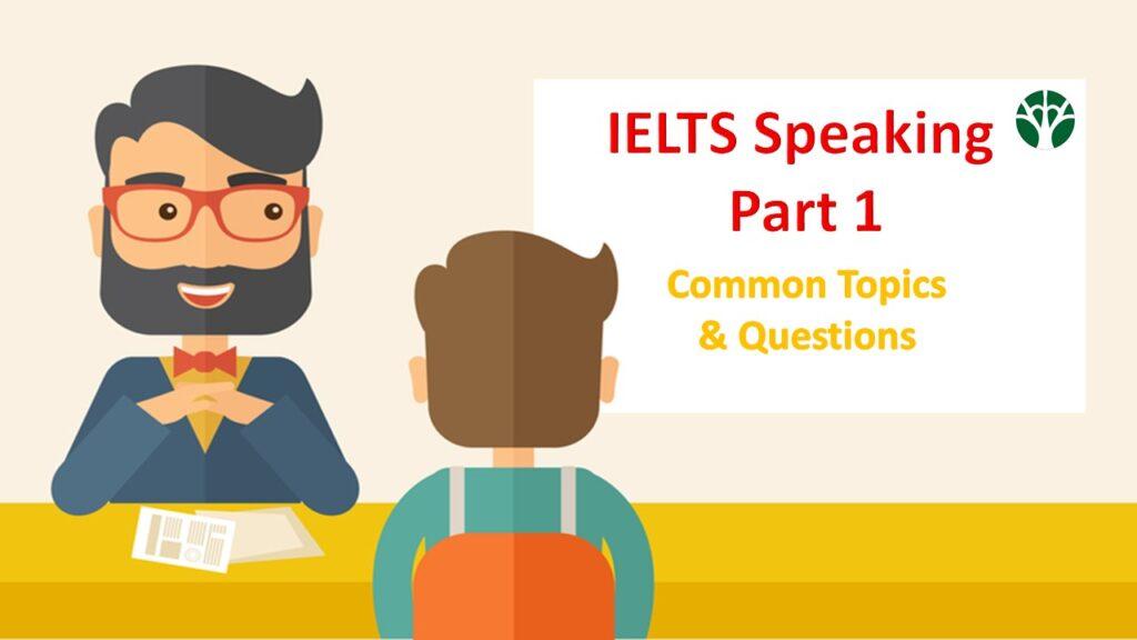 سؤالات رایج بخش اول مصاحبه آیلتس