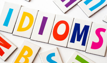 6 Business English idioms you need to know