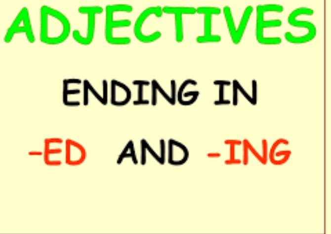 گرامر پیشرفته: استفاده از صفت در رایتینگ آیلتس و تافل: ed or -ing-