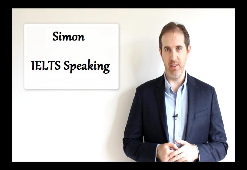 Simon - IELTS Speaking