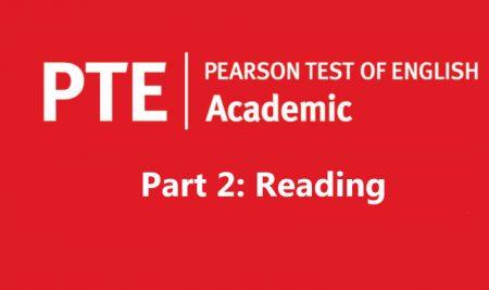 فرمت آزمون آکادمیک PTE – بخش دوم (ریدینگ)