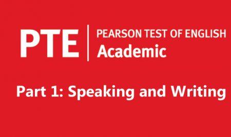 فرمت آزمون آکادمیک PTE – بخش اول (اسپیکینگ و رایتینگ)