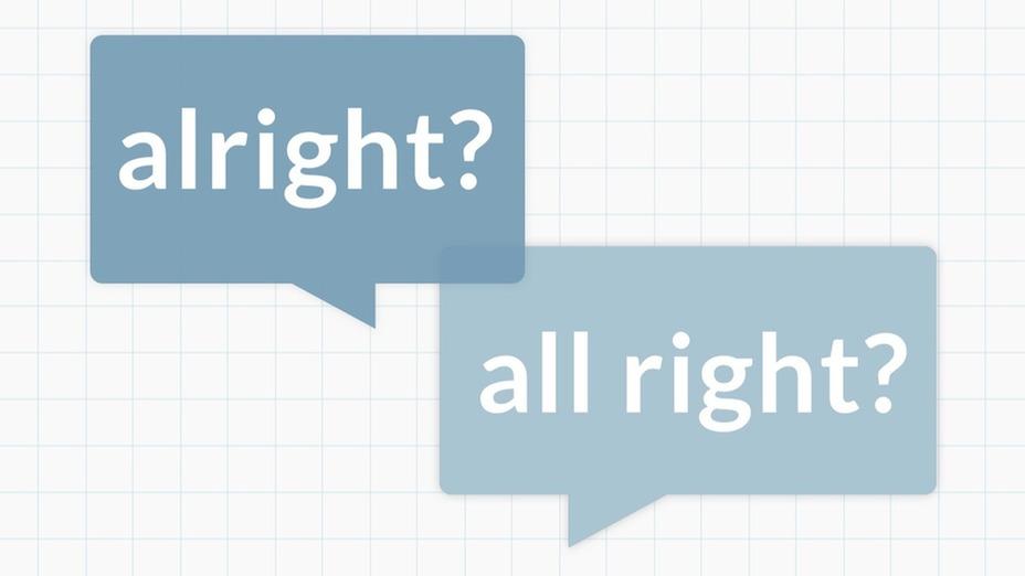 گرامر پیشرفته: All right and alright